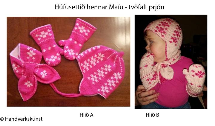 Húfusett Maíu sameinað